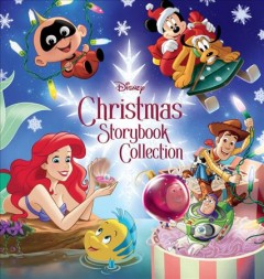 Disney Christmas storybook collection. by