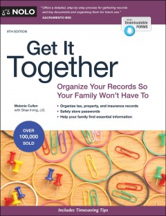 Get it together : organize your records so your family won