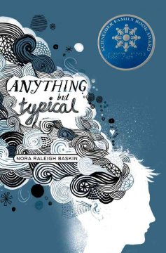 Anything but typical by Baskin, Nora Raleigh.