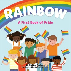 Rainbow : a first book of pride by Genhart, Michael