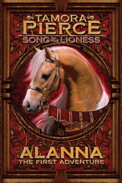 Alanna : the first adventure by Pierce, Tamora.