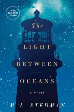 The light between oceans : a novel / M.L. Stedman