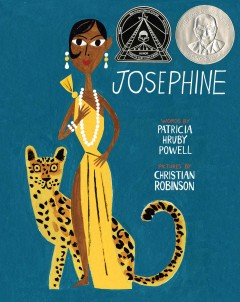 Josephine : the dazzling life of Josephine Baker by Powell, Patricia Hruby