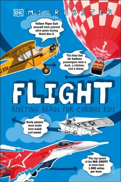 Flight : riveting reads for curious kids by Grant, Reg