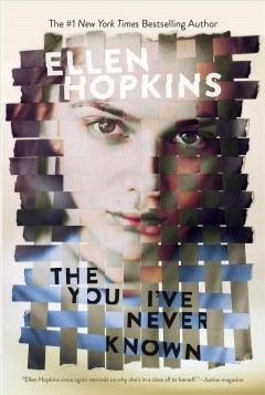 The you I've never known by Hopkins, Ellen.