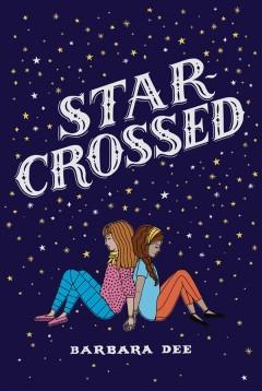 Star-crossed by Dee, Barbara