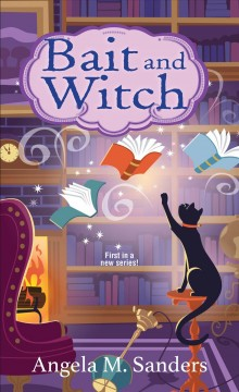 Bait and witch by Sanders, Angela M.