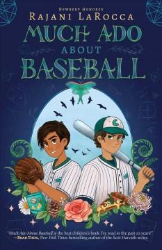 Much ado about baseball by Larocca, Rajani