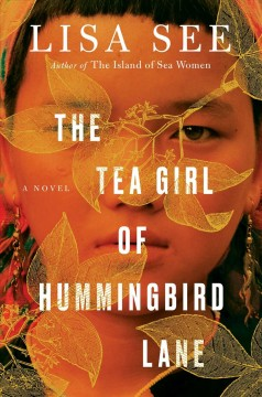 The tea girl of Hummingbird Lane : a novel by See, Lisa