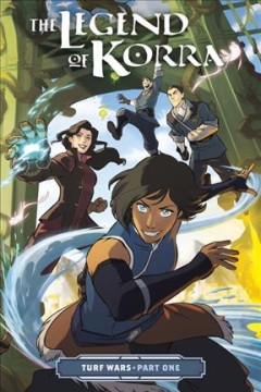 The Legend of Korra : turf wars.  Part one by