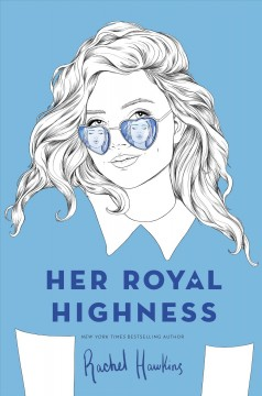 Her royal highness by Hawkins, Rachel