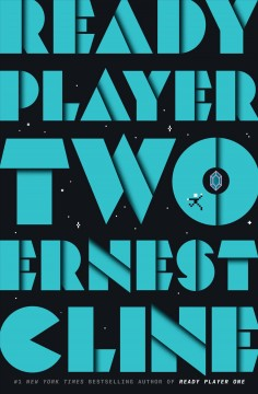 Ready player two by Cline, Ernest