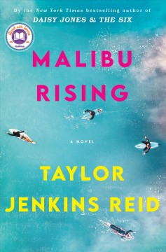 Malibu rising : a novel by Reid, Taylor Jenkins