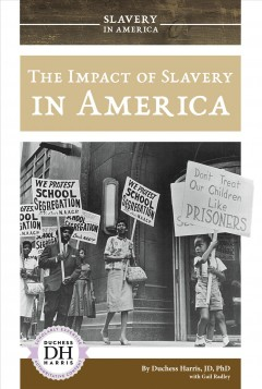 The impact of slavery in America