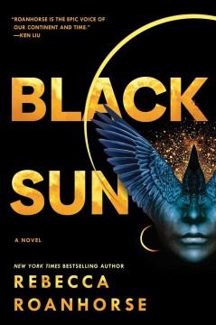 Black sun by Roanhorse, Rebecca