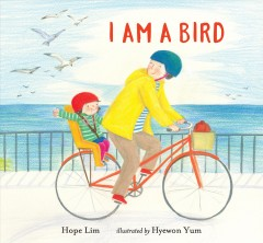 I am a bird by Lim, Hope