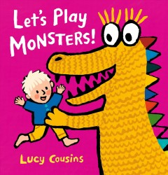 Let's play monsters! by Cousins, Lucy