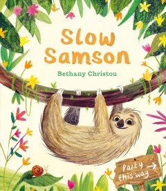 Slow Samson by Christou, Bethany.