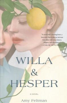 Willa & Hesper by Feltman, Amy