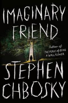 Imaginary friend by Chbosky, Stephen