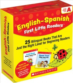 English-Spanish first little readers. 25 bilingual books that are just the right level for beginning readers   Guided reading level A : by Schecter, Deborah