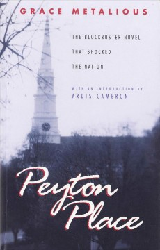 Peyton Place / by Grace Metalious