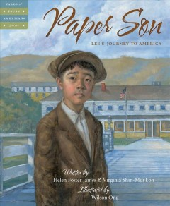 Paper son : Lee's journey to America by James, Helen Foster