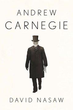 Andrew Carnegie / David Nasaw