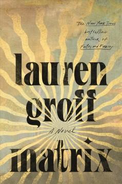 Matrix by Groff, Lauren