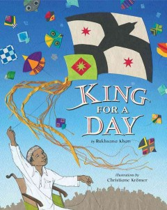 King for a day by Khan, Rukhsana
