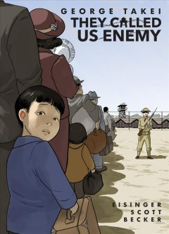 They called us enemy by Takei, George
