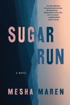 Sugar run by Maren, Mesha