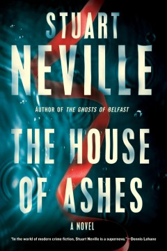 The house of ashes by Neville, Stuart
