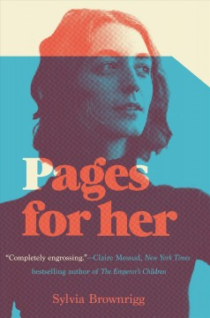 Pages for her : a novel by Brownrigg, Sylvia