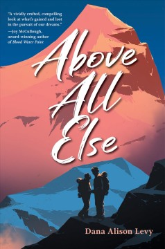 Above all else by Levy, Dana Alison