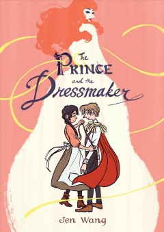 The prince and the dressmaker by Wang, Jen