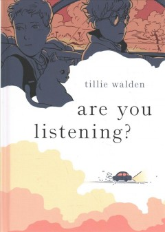 Are you listening? by Walden, Tillie