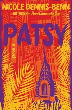 Patsy : a novel by Dennis-Benn, Nicole