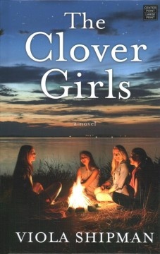 The Clover Girls by Shipman, Viola