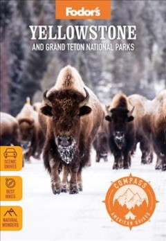 Yellowstone and Grand Teton National Parks by