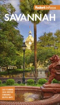 Savannah : with Hilton Head and the Lowcountry. by