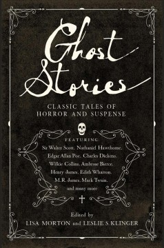 Ghost stories : classic tales of horror and suspense by