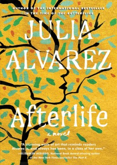 Afterlife : a novel by Alvarez, Julia