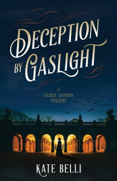 Deception by gaslight by Belli, Kate
