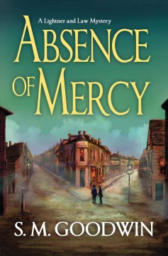 Absence of mercy by Goodwin, S. M.