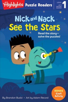 Nick and Nack see the stars by Budzi, Brandon.