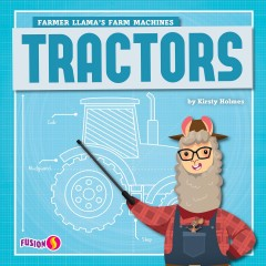 Tractors by Holmes, Kirsty