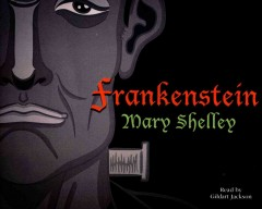 Frankenstein by Shelley, Mary Wollstonecraft