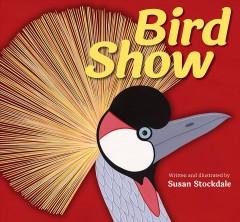 Bird show by Stockdale, Susan.