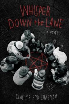 Whisper down the lane by Chapman, Clay McLeod